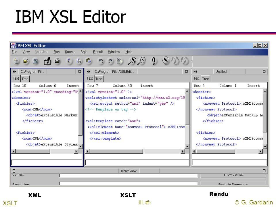 IBM XSL Editor XML XSLT Rendu XSLT