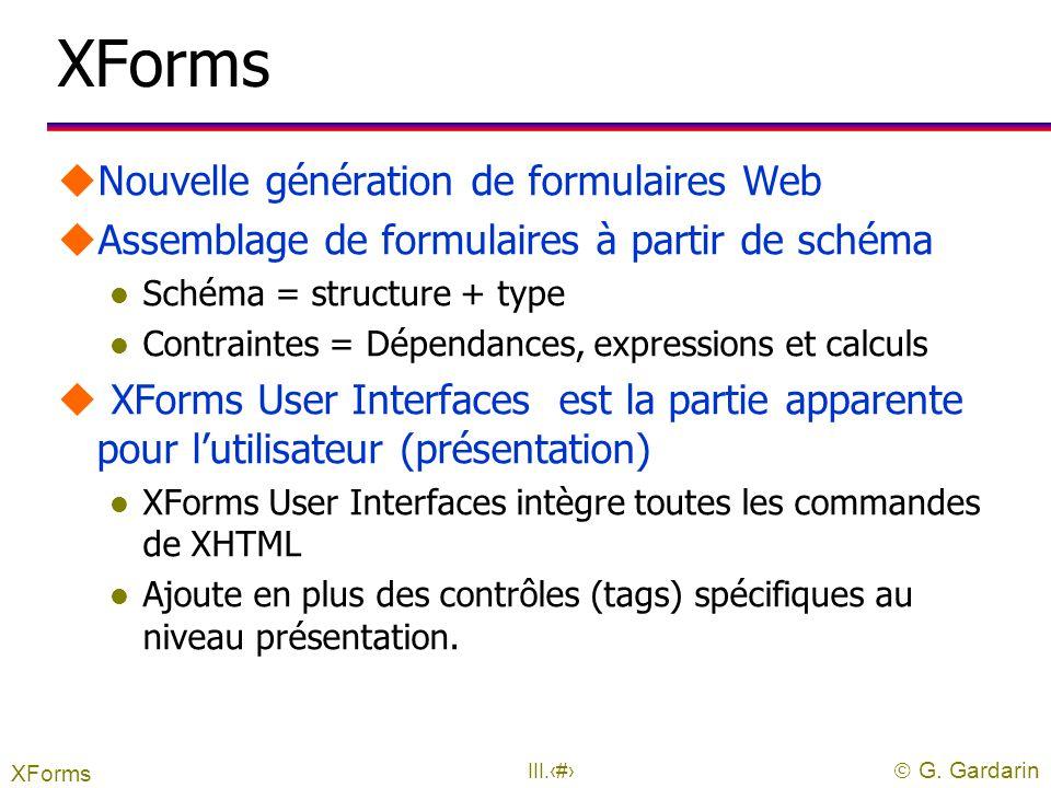 XForms Nouvelle génération de formulaires Web
