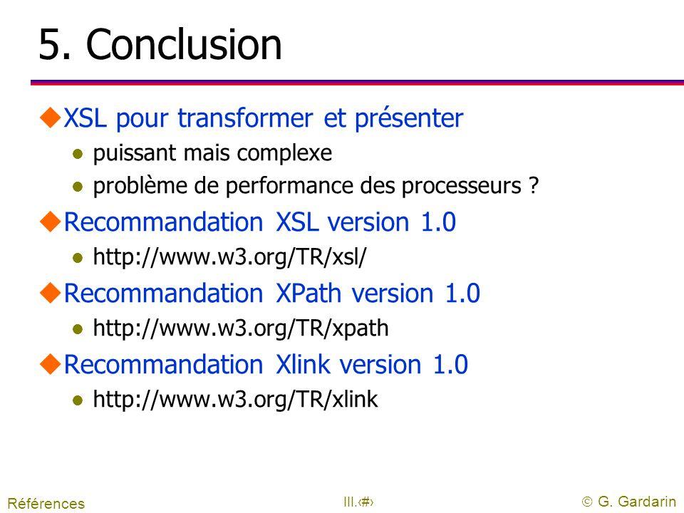 5. Conclusion XSL pour transformer et présenter