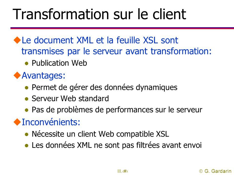 Transformation sur le client