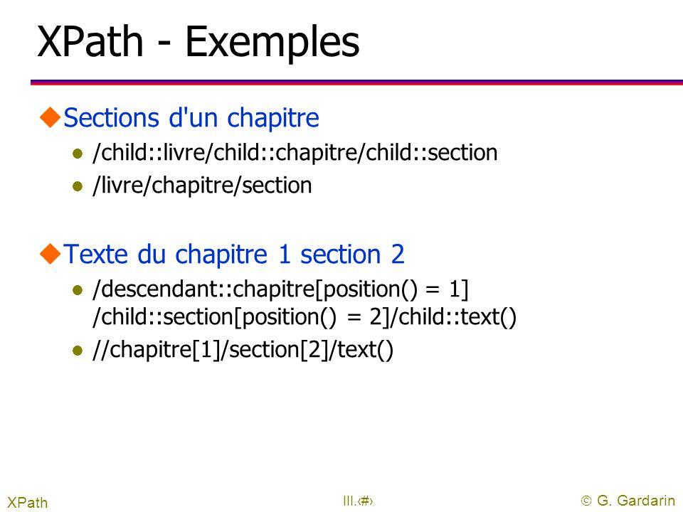 XPath - Exemples Sections d un chapitre Texte du chapitre 1 section 2