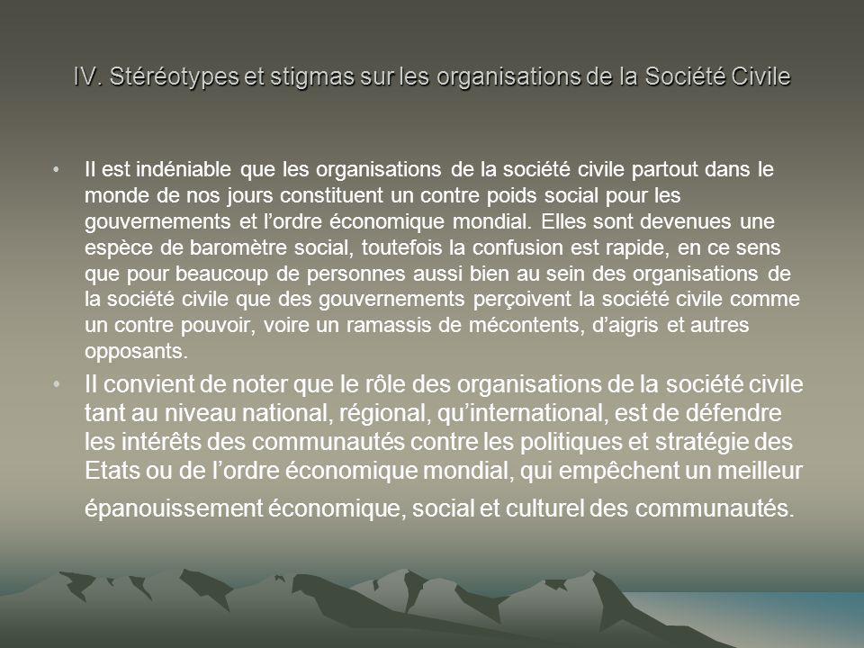 IV. Stéréotypes et stigmas sur les organisations de la Société Civile