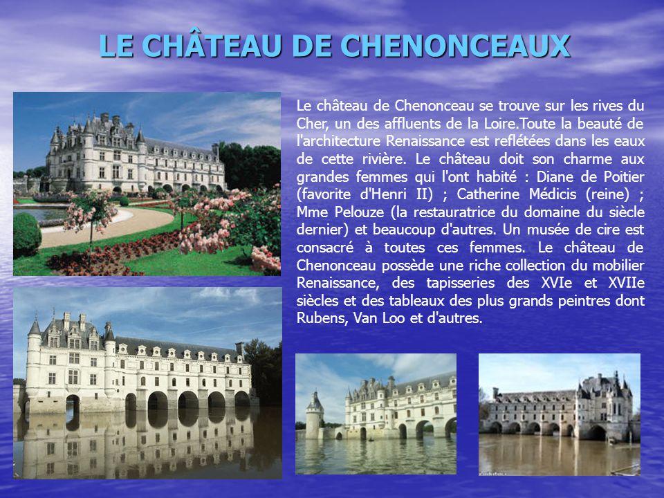 LE CHÂTEAU DE CHENONCEAUX