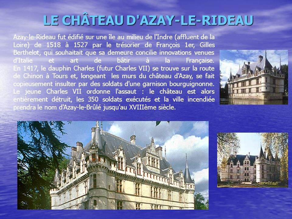 LE CHÂTEAU D AZAY-LE-RIDEAU