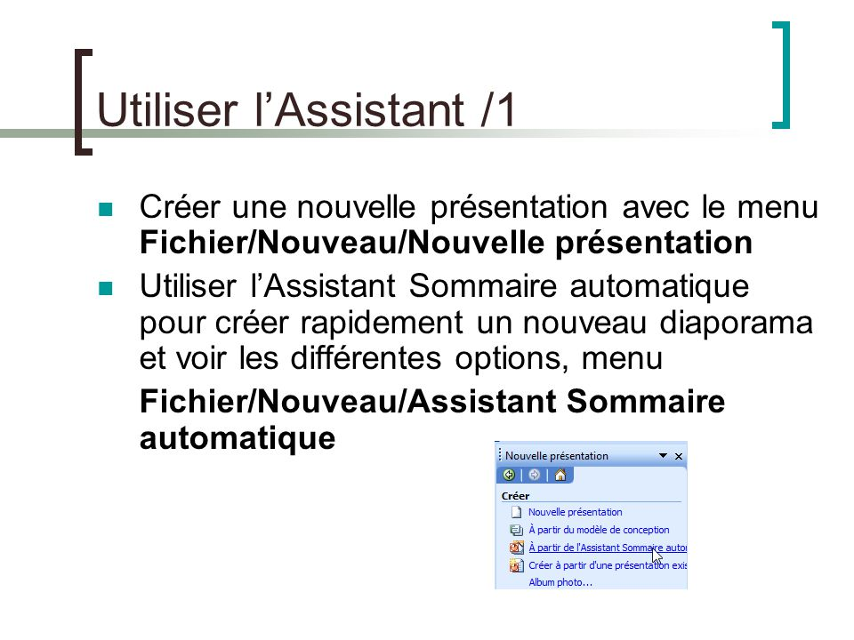 Utiliser l'Assistant /1