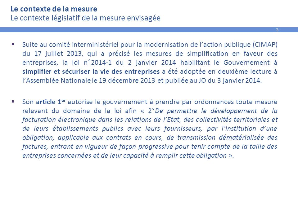 Le contexte de la mesure Le contexte législatif de la mesure envisagée