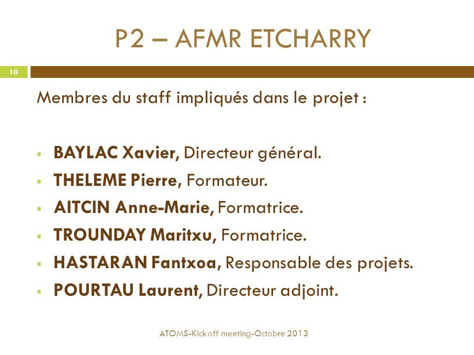 P2 – AFMR ETCHARRY Membres du staff impliqués dans le projet :