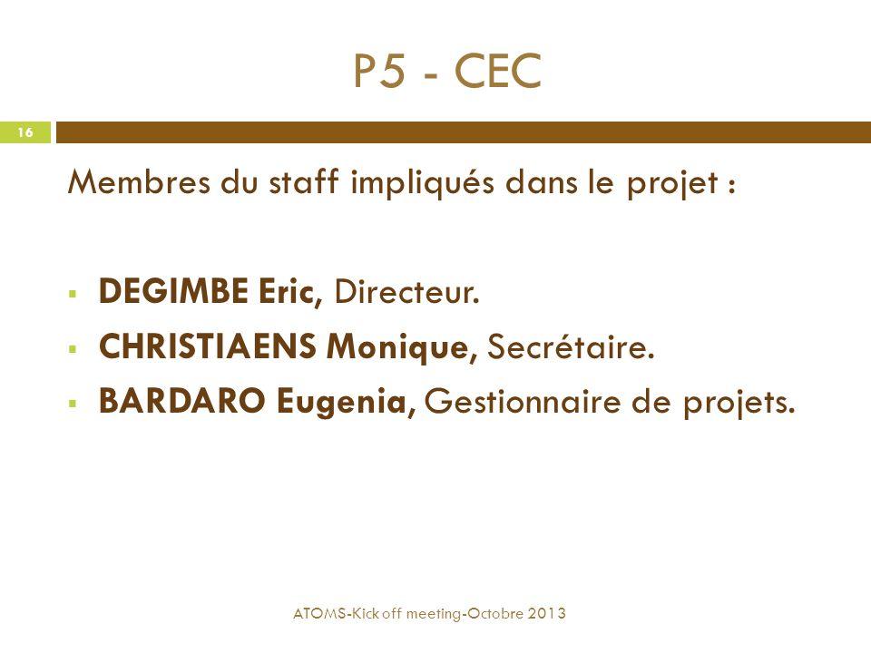 P5 - CEC Membres du staff impliqués dans le projet :