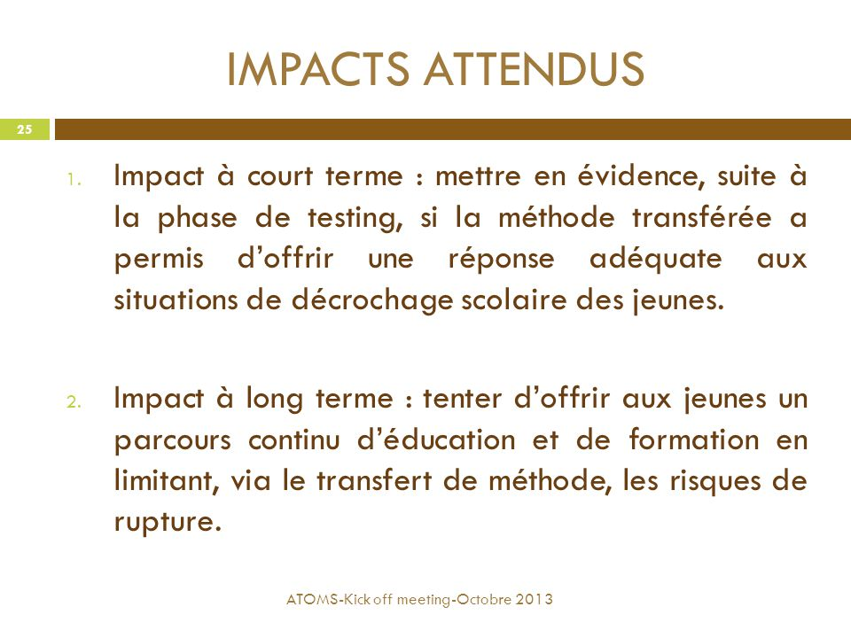 IMPACTS ATTENDUS