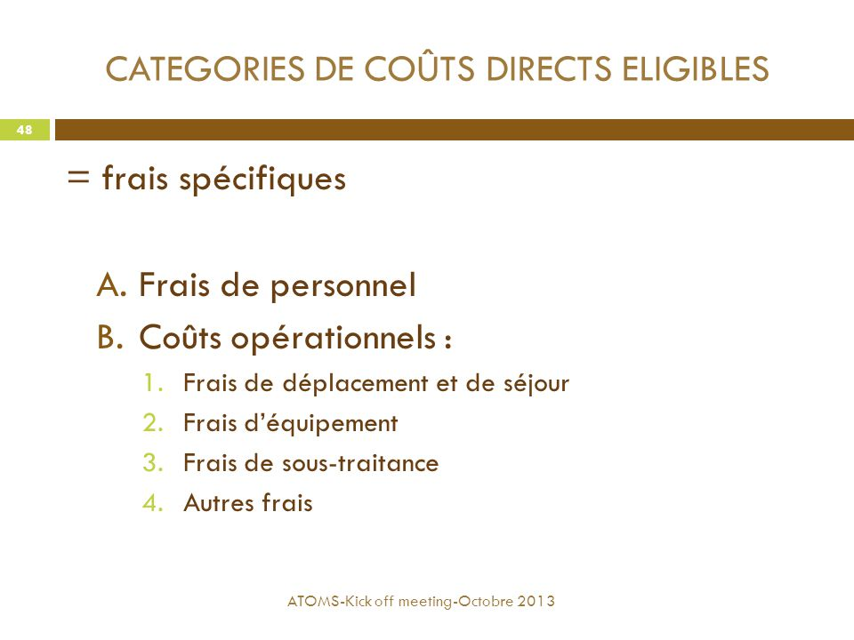 CATEGORIES DE COÛTS DIRECTS ELIGIBLES