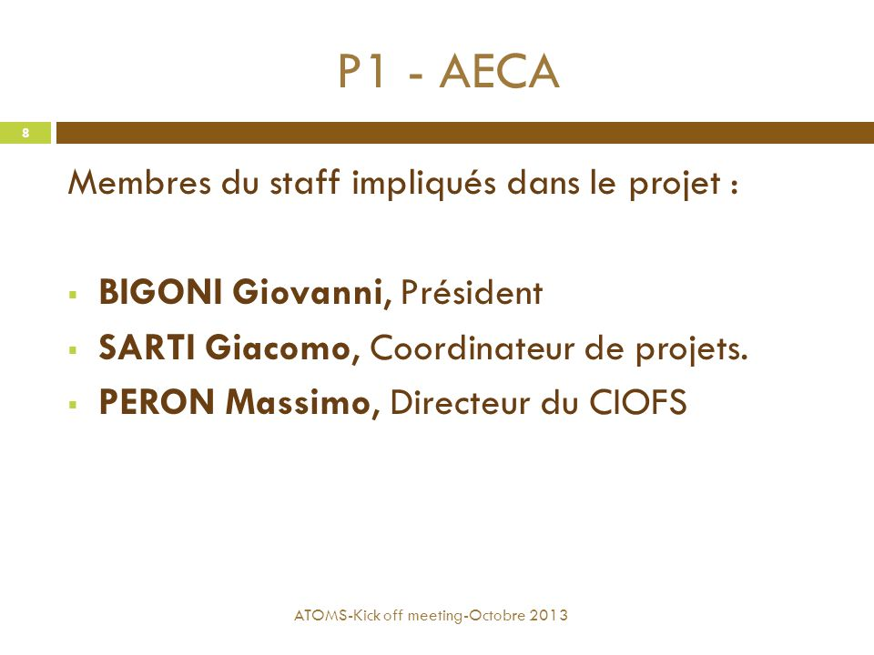 P1 - AECA Membres du staff impliqués dans le projet :