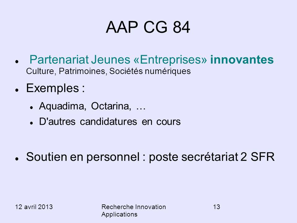 AAP CG 84 Partenariat Jeunes «Entreprises» innovantes Culture, Patrimoines, Sociétés numériques. Exemples :