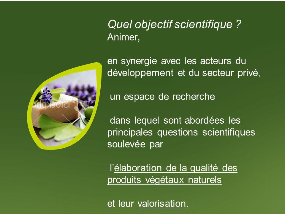 Quel objectif scientifique