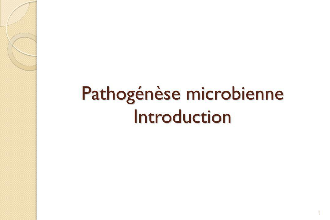 Pathogénèse microbienne Introduction