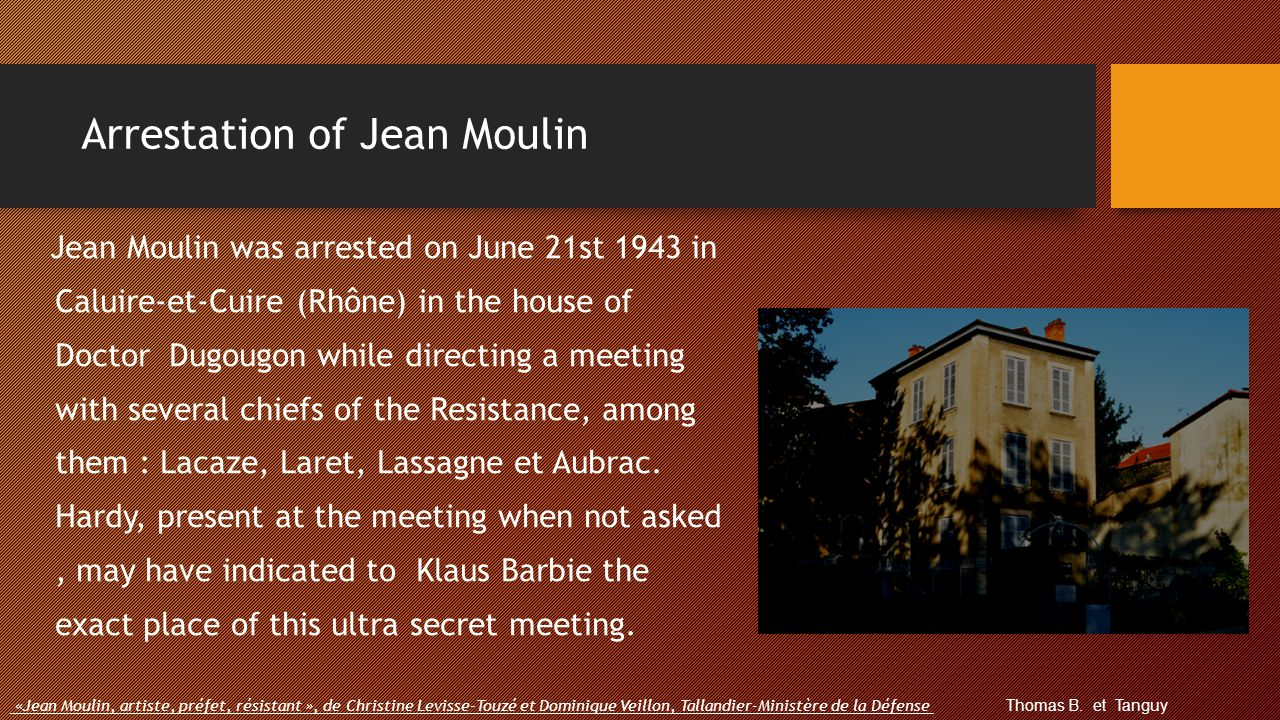 Arrestation of Jean Moulin