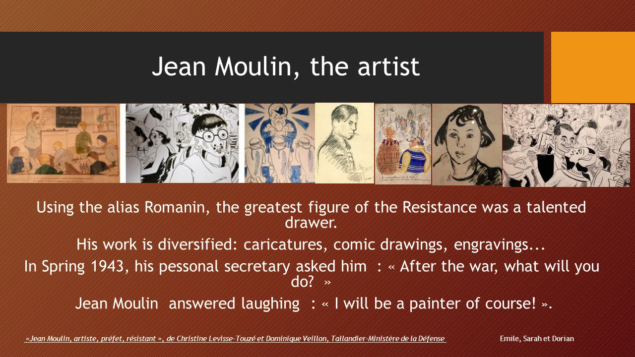 Jean Moulin, the artist