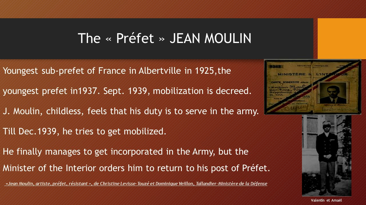 The « Préfet » JEAN MOULIN