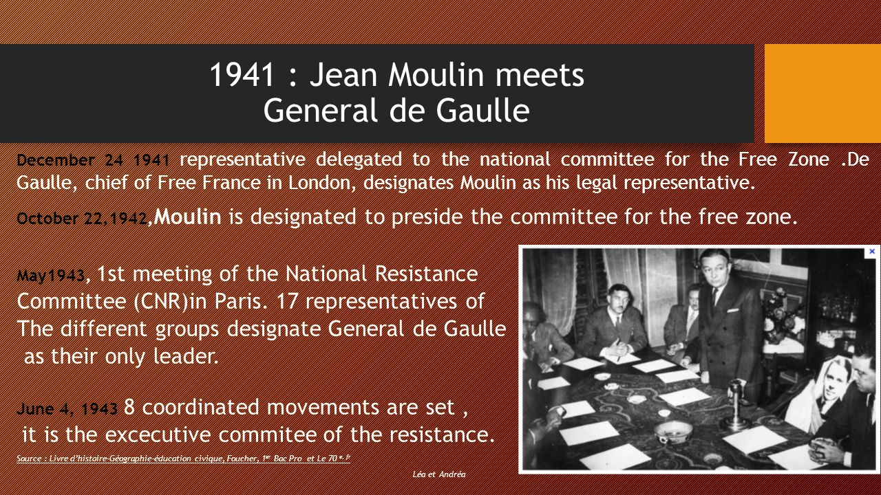 1941 : Jean Moulin meets General de Gaulle