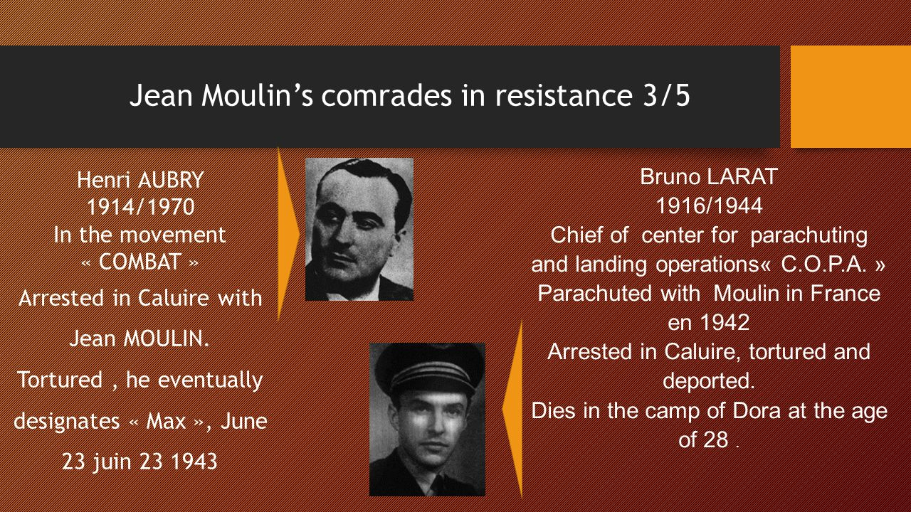 Jean Moulin's comrades in resistance 3/5