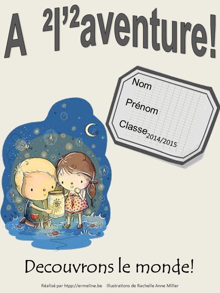 Réalisé par htpp://ermeline.be Illustrations de Rachelle Anne Miller