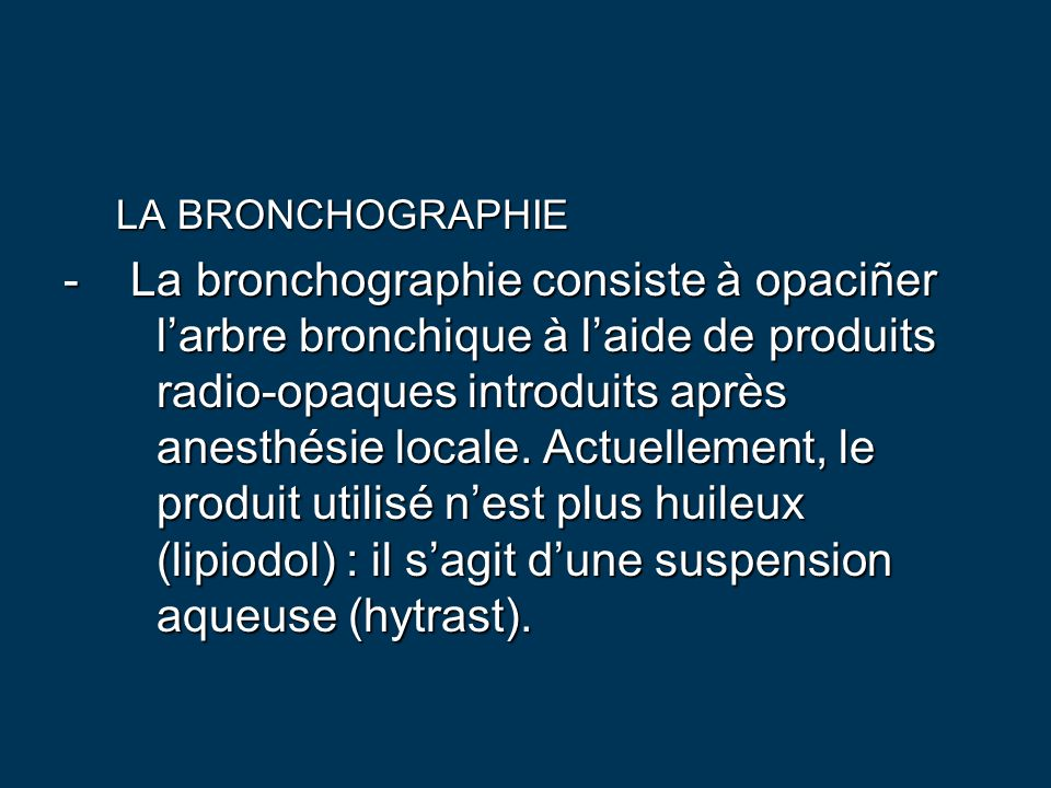 LA BRONCHOGRAPHIE