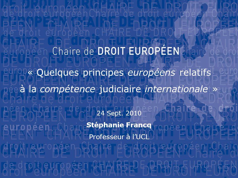 « Quelques principes européens relatifs