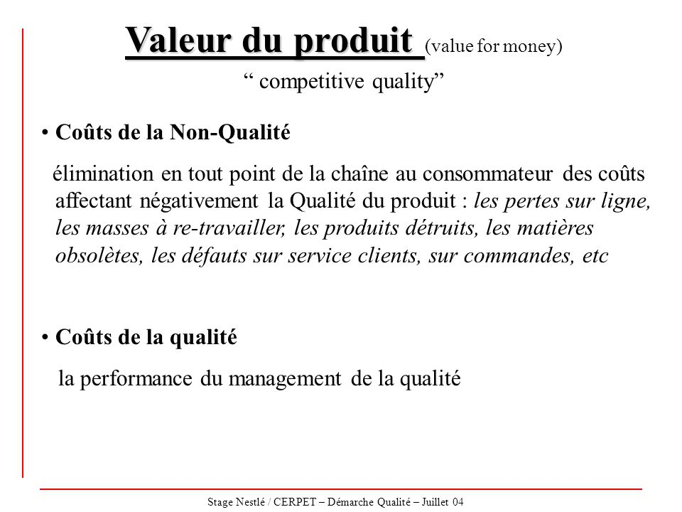 Valeur du produit (value for money)