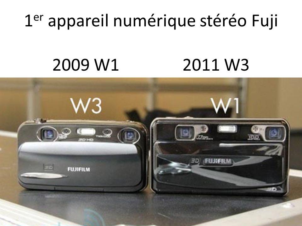 1er appareil numérique stéréo Fuji 2009 W1 2011 W3