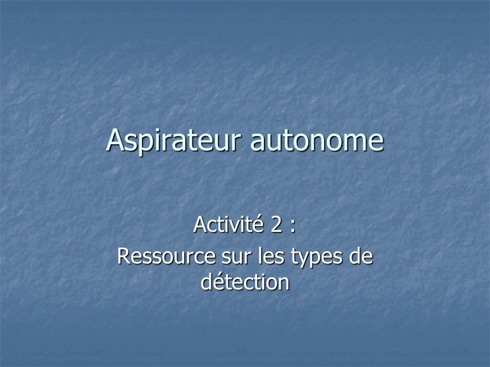 Activité 2 : Ressource sur les types de détection