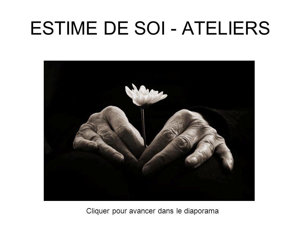 ESTIME DE SOI - ATELIERS