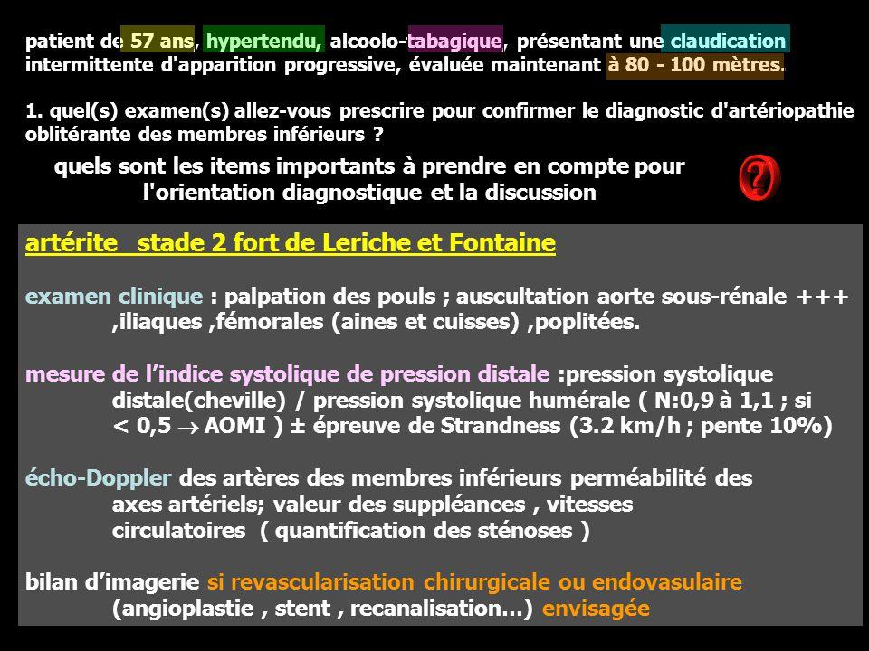 artérite stade 2 fort de Leriche et Fontaine