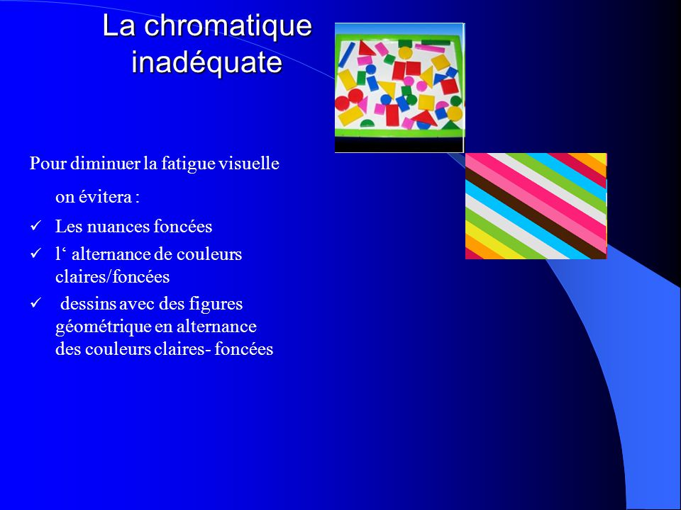 La chromatique inadéquate