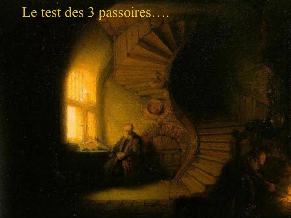 Le test des 3 passoires….