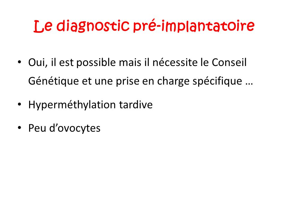 Le diagnostic pré-implantatoire