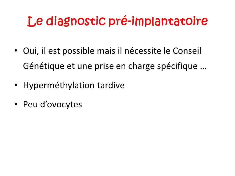 Le diagnostic pré-implantatoire