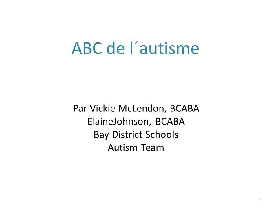Par Vickie McLendon, BCABA