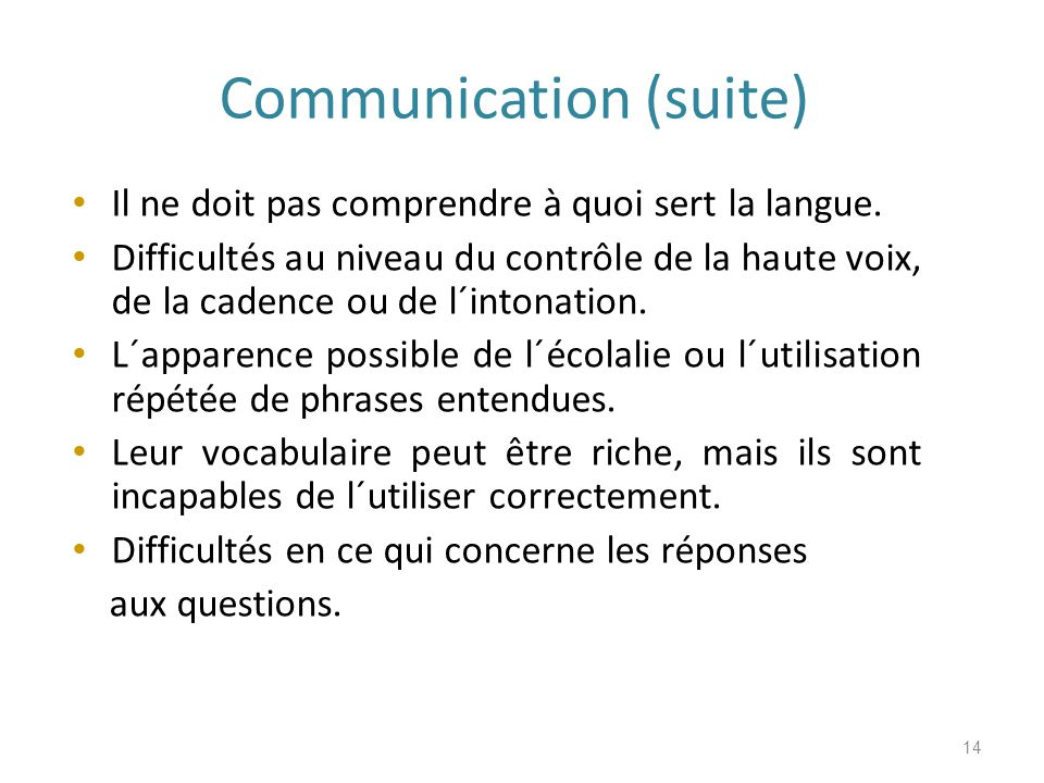 Communication (suite)
