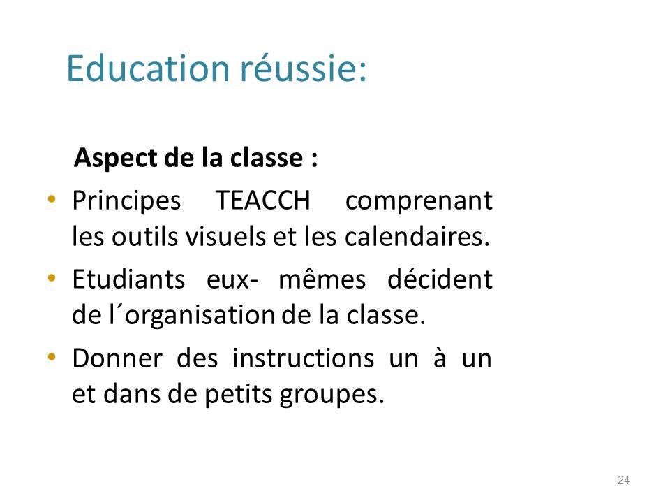 Education réussie: Aspect de la classe :