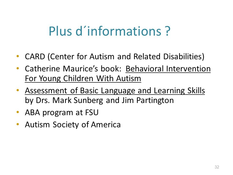 Plus d´informations CARD (Center for Autism and Related Disabilities)