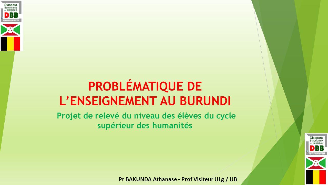 PROBLÉMATIQUE DE L'ENSEIGNEMENT AU BURUNDI