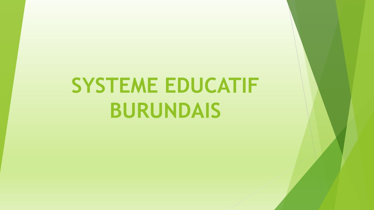 SYSTEME EDUCATIF BURUNDAIS