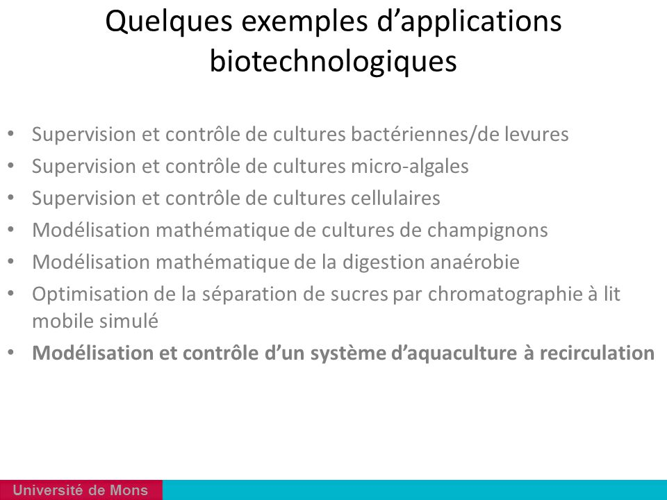 Quelques exemples d'applications biotechnologiques
