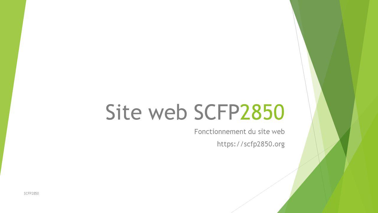 Fonctionnement du site web https://scfp2850.org