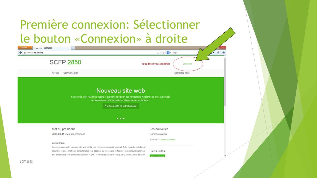 Première connexion: Sélectionner le bouton «Connexion» à droite