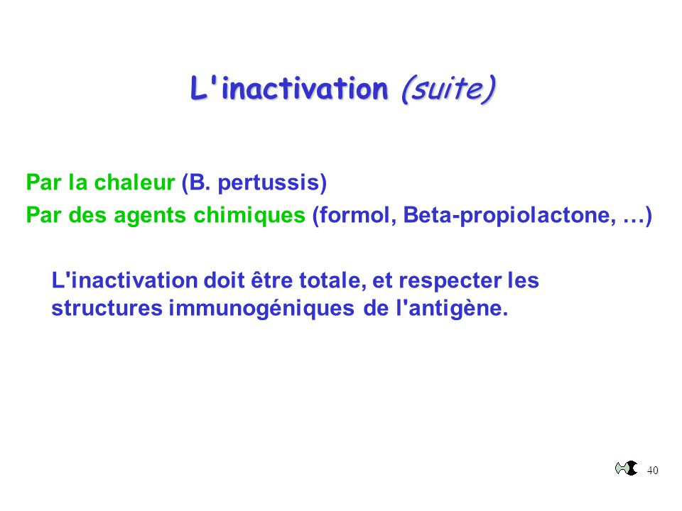 L inactivation (suite)