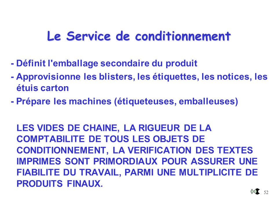 Le Service de conditionnement