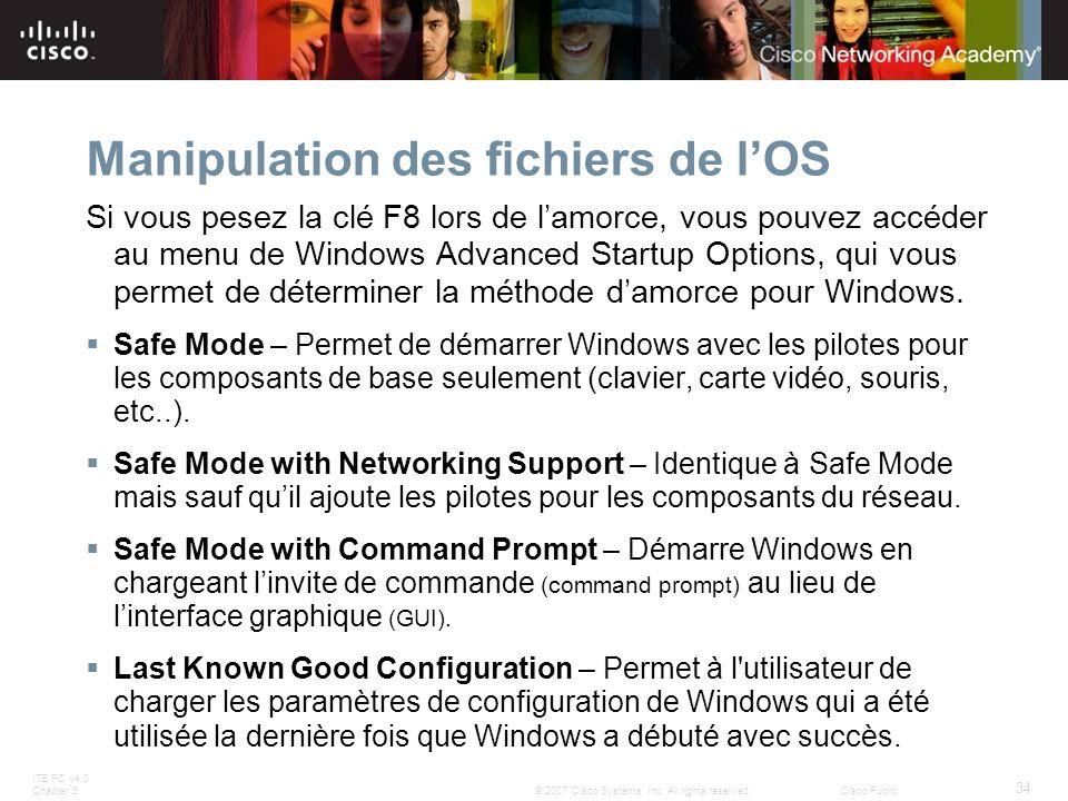 Manipulation des fichiers de l'OS