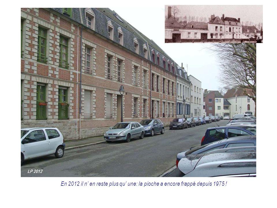 En 2012 il n' en reste plus qu' une: la pioche a encore frappé depuis 1975 !