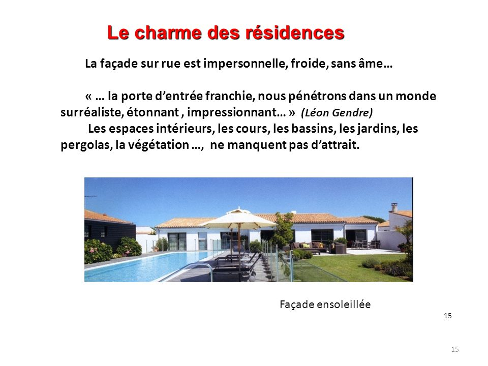 Le charme des résidences