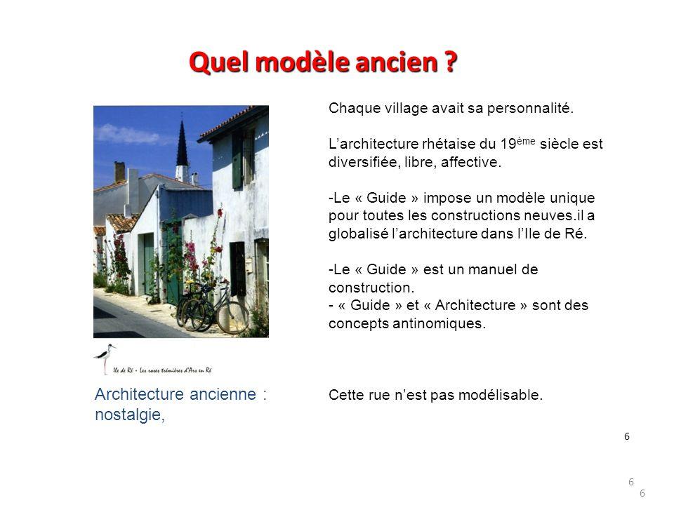 Quel modèle ancien Architecture ancienne : nostalgie,